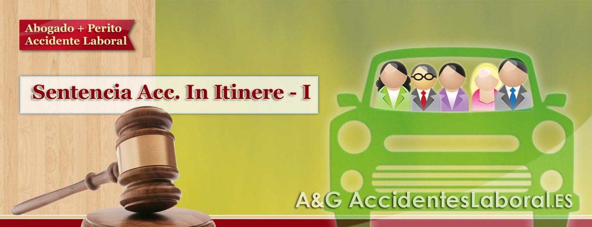 Accidente de Trabajo In Itinere, Llevando a los Compañeros a sus Domicilios – SENTENCIA I