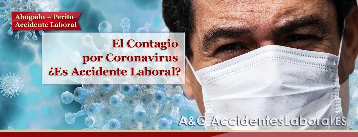 El Contagio por Coronavirus en el Trabajo, ¿es Accidente Laboral?