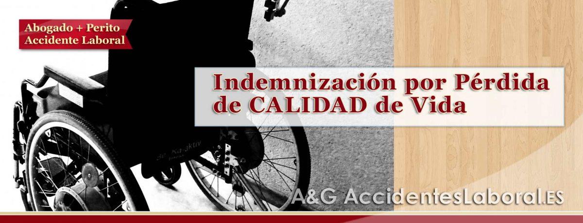 La Pérdida de CALIDAD de Vida por Accidente Laboral tiene derecho a INDEMNIZACIÓN
