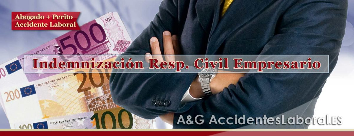 INDEMNIZACIONES por Responsabilidad Civil del Empresario en Accidente Laboral