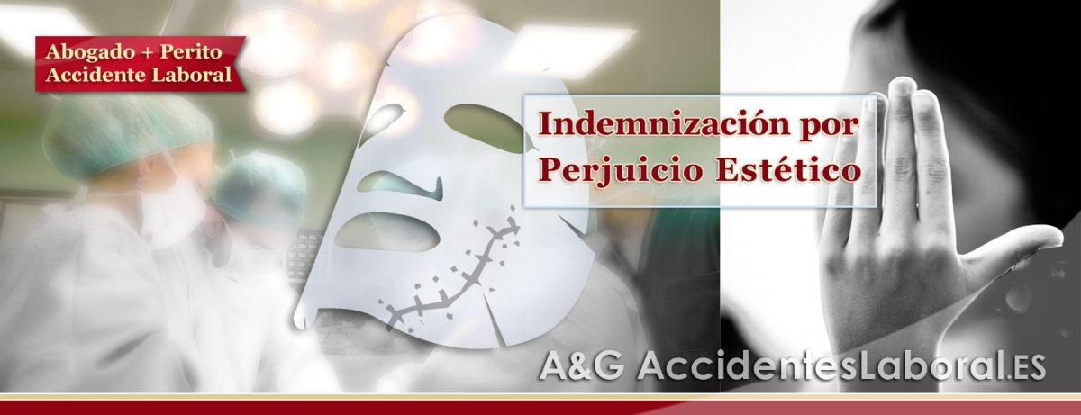 Indemnización por Perjuicio ESTÉTICO en Accidente Laboral 2019